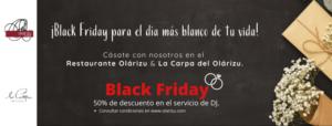 ¡Black Friday para el día más blanco de tu vida!